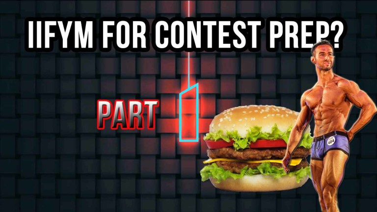 """IIFYM For Contest Prep – part 1. """"IIFYM is the Lazy Approach"""""""